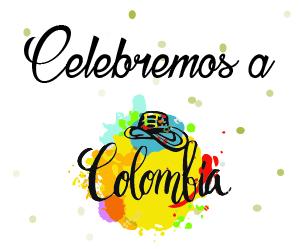 ¡Celebremos a Colombia!