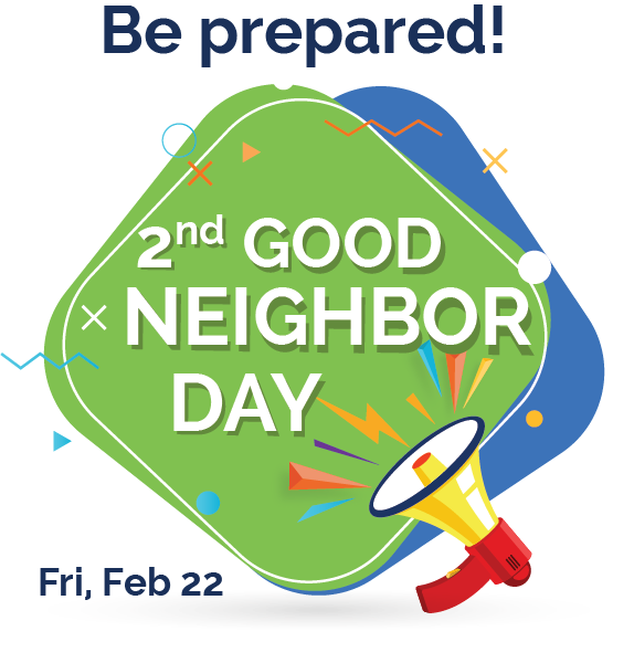 2nd Good Neighbor Day
