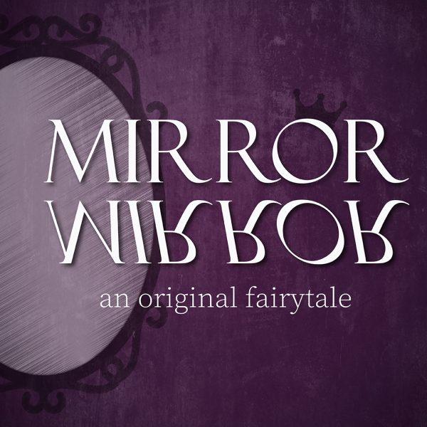 Spring Play – Mirror, Mirror